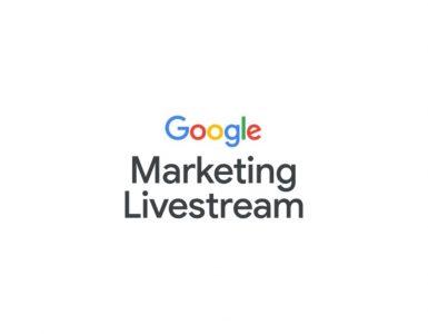 The highlights of the Google Marketing Livestream 2021